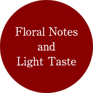 Floral Notes and Light Taste