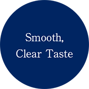 Smooth, Clear Taste
